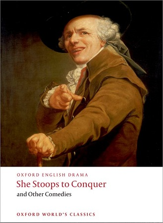『he Stoops to Conquer and Other Comedies』